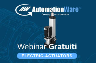 AutomationWare webinar Attuatori Elettrici (Cilindri Elettrici)